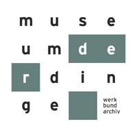 Museum der Dinge Berlin