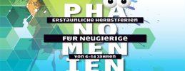 Phänomenien - Erstaunliches für Neugierige Berlins beste Herbstferien!