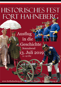 Historisches Fest für die ganze Familie - Fort Hahneberg in Berlin Spandau am Sonnabend, 13. Juli 2019