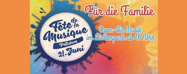 Fête für die Familie - Open-Air Musik im Lindenpark Potsdam am längsten Tag des Jahres am 21.06.2019   Eintritt frei