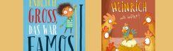 """Kinderbuchtipps für Kinder ab 3 Jahren: Laura Ellen Anderson """"Endlich groß, das wär famos!"""" und """"Heinrich will brüten"""" von Anette Thumser und illustriert von Nikolai Renger"""